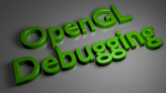 OpenGL Debugging