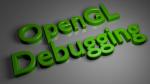 OpenGL Debugging